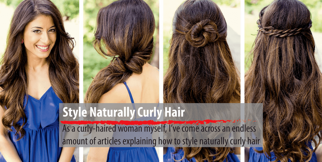 how can i style my curly hair a complete tutorial on how to style naturally curly hair 5728