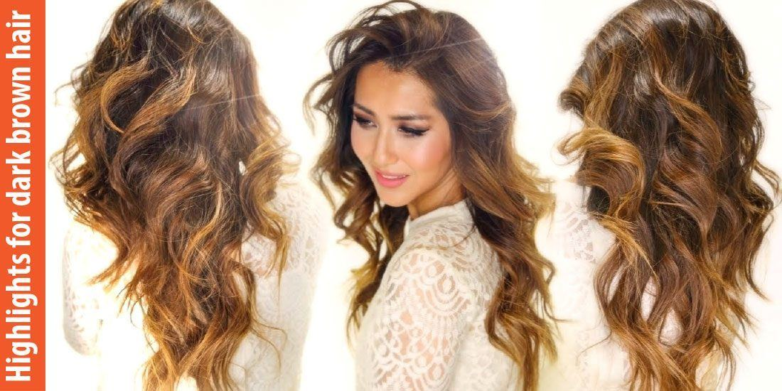 Best Highlights For Dark Brown Hair Mostly Used For Gorgeous Look